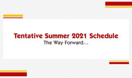 Tentative Summer 2021 Schedule